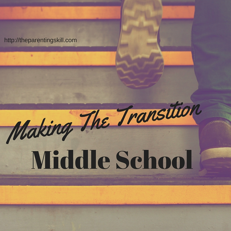 The Weekly Skill: Transitioning into Middle School   Shameproof Parenting