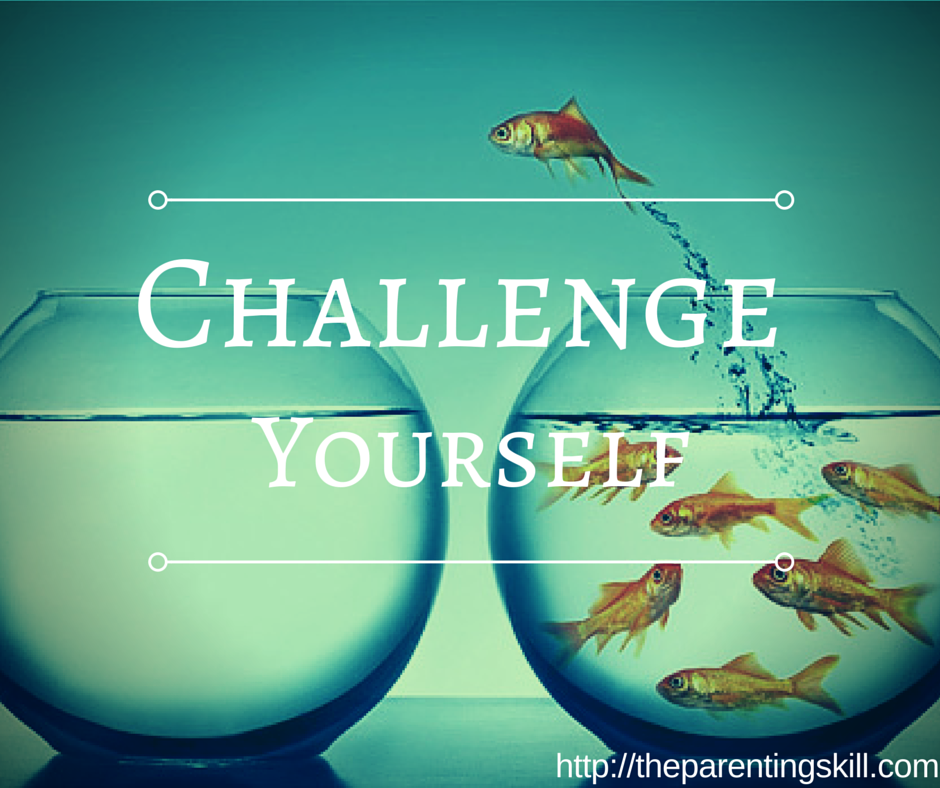 Challenge Yourself! | Shameproof Parenting